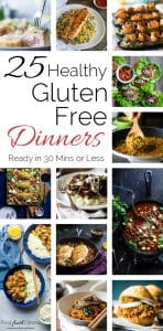 25 Gluten Free Dinners Ready in 30 Mins or Less - Need some healthy dinner ideas? These are all on the table in 30 mins or less and are family friendly! | Foodfaithfitness.com | @FoodFaithFit
