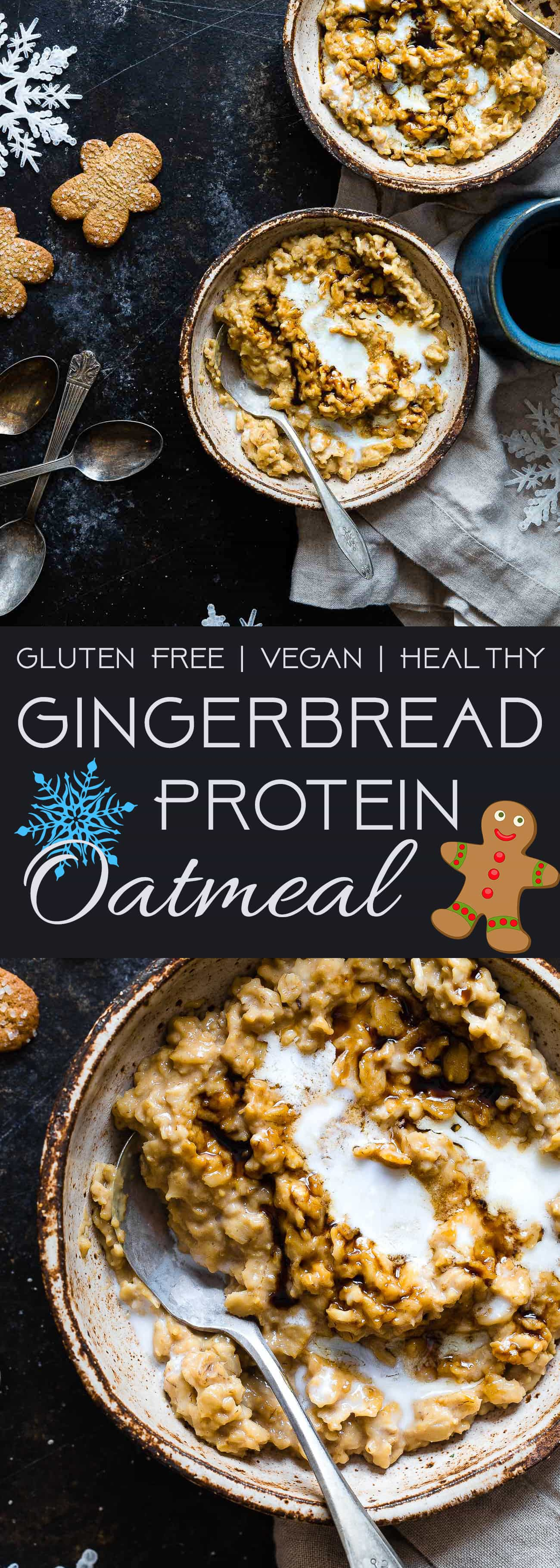 Gingerbread Protein Oatmeal - This quick and easy, high protein oatmeal tastes like waking up and eating a gingersnap cookie! It's a healthy, gluten free breakfast for kids and adults and it's ready in only 10 minutes!   Foodfaithfitness.com   @FoodFaithFit   healthy protein oatmeal. whey protein oatmeal. proats. hot protein oatmeal. protein powder oatmeal. vanilla protein oatmeal. high protein breakfast recipes. kid friendly breakfast recipes. quick protein oatmeal. cinnamon protein oatmeal. healthy oatmeal recipes.
