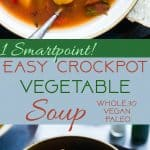 Easy Homemade Crockpot Vegetable Soup - Let the crockpot do the work for you with this simple soup that is a whole30, paleo and vegan dinner with only 1 SmartPoint and 85 calories! A family friendly dinner for busy weeknights that will please the pickiest of eaters! | Foodfaithfitness.com | @FoodFaithFit