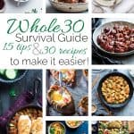 30 Whole30 Recipes and 15 Whole30 Tips to Make it Manageable