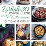 Whole30 Survival Guide - 30 Tried and True Whole30 Compliant Recipes and 15 tips to make your 30 days a whole lot easier!   Foodfaithfitness.com   @FoodFaithFit