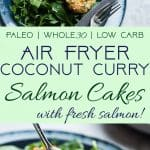 Whole30 Air Fryer Coconut Curry Salmon Cakes -These gluten freesalmon cakes are made in the air fryer so they're juicy and SO crispy without all the oil! A healthy, paleo friendly, grain/dairy/sugar free meal that is low carb! | #Foodfaithfitness | #glutenfree #paleo #whole30 #airfryer #lowcarb