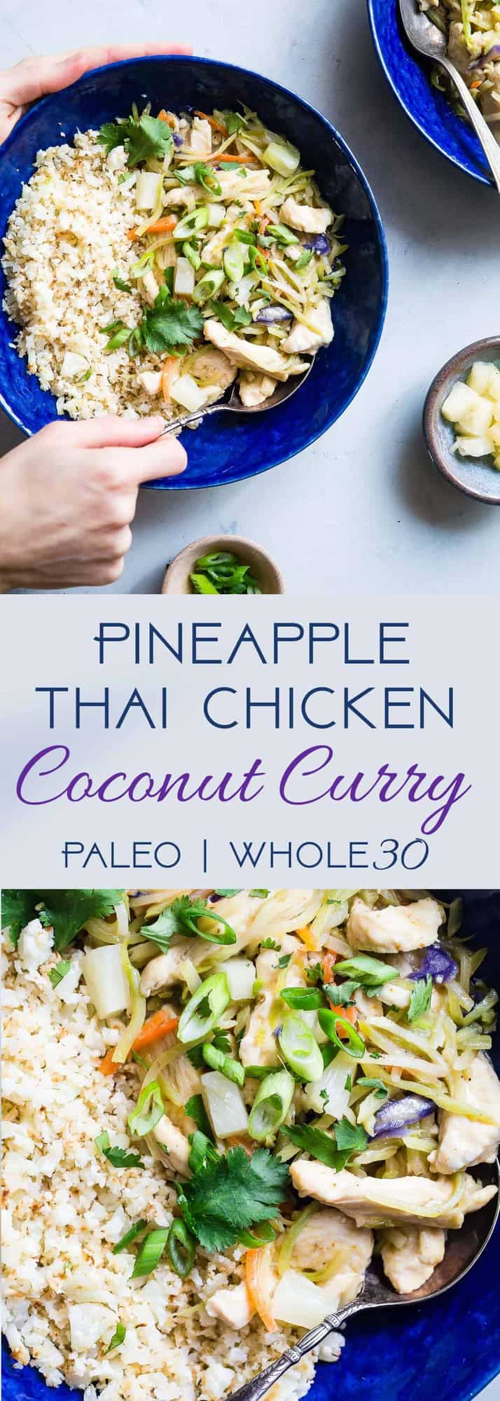 Paleo Thai PineappleChicken Curry -This quick and easyPaleo Chicken Curry uses coconut milk to make it extra creamy, and is naturally sweetened with pineapple! It's a spicy-sweet dinner that is gluten/grain/dairy/sugar free and whole30 compliant! | #Foodfaithfitness | #Whole30 #Glutenfree #Paleo #Curry #Dairyfree