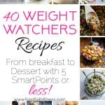 40 5 Or Less Weight Watchers Smart Points Recipes