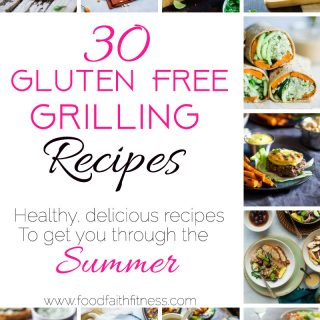 30 Gluten Free Healthy Grilled Recipes
