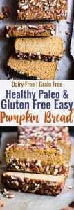 Gluten Free Paleo Pumpkin Bread - This EASY, healthy pumpkin bread is SO moist, chewy and perfectly spicy-sweet! All the best parts of fall in a simple, wholesome recipe that is great for breakfasts or snacks! | #Foodfaithfitness | #Glutenfree #Paleo #Healthy #Grainfree #Pumpkin