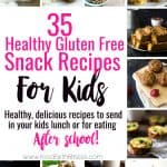 35 Gluten Free Healthy Snacks for Kids