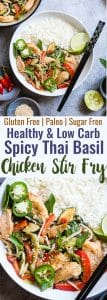 Spicy Thai Basil Chicken Stir Fry - A20 minute, healthy, gluten free dinner that is paleo friendly, lower carb and only 300 calories! It will be your new go to weeknight meal! | #Foodfaithfitness | #Glutenfree #Paleo #Lowcarb #Healthy #DairyFree