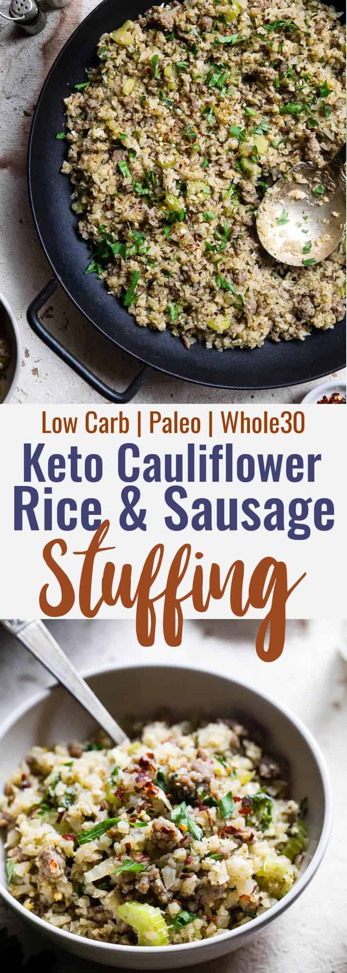 Keto Low Carb Riced Cauliflower Stuffing - This cauliflower rice stuffing is an EASY healthy holiday side that tastes like comfort food, but you won't miss the carbs! Paleo/whole30, only 150 calories and 3 SmartPoints! | #Foodfaithfitness | #Glutenfree #Paleo #Lowcarb #Keto #Whole30
