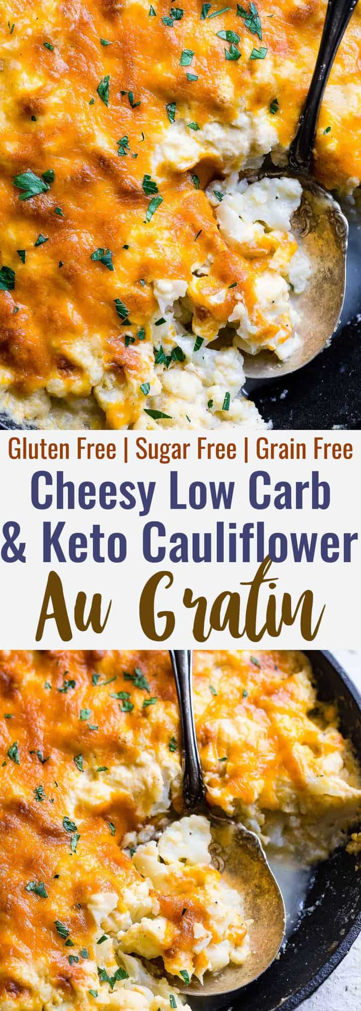 Keto Baked Cauliflower Au Gratin - This easy, healthy and keto friendly Low Carb Baked Cauliflower Au Gratin is a gluten free, delicious side dish that even the pickiest of eaters will love! Only 6 ingredients and SO cheesy! | #Foodfaithfitness | #Keto #lowcarb #Glutenfree #Healthy #Grainfree