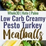 Low Carb Whole30 Turkey Meatballs with Pesto Cream Sauce - These healthy turkey meatballs are simmered in a coconut milk basil pesto cream sauce for an easy, weeknight meal that is keto and paleo friendly and so tasty! | #Foodfaithfitness |