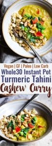 Whole30 Instant Pot Tahini Cashew Curry - This Instant Pot Curry isa quick and easy dinner with Middle Eastern flavor! Paleo and vegan friendly, whole30 compliant and only200 calories!   #Foodfaithfitness  