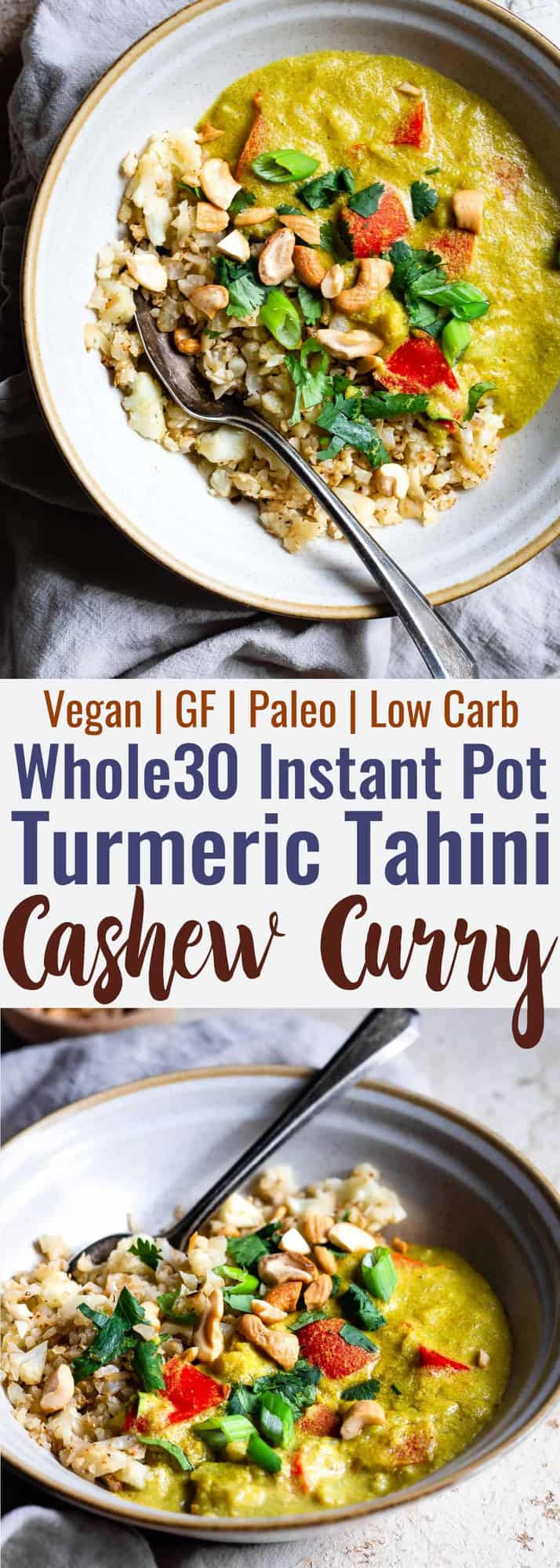 Whole30 Instant Pot Tahini Cashew Curry - This Instant Pot Curry is a quick and easy dinner with Middle Eastern flavor! Paleo and vegan friendly, whole30 compliant and only 200 calories! | #Foodfaithfitness | #Vegan #Whole30 #Paleo #Lowcarb #Glutenfree
