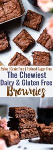 Easy Gluten Free Dairy Free Brownies -These grain free, healthy browniescome together in less than an hour and are SO dense, chewy and FUDGY! Paleo friendly, gluten and dairy free and SO delicious!   #Foodfaithfitness  