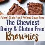 Easy Gluten Free Dairy Free Brownies -These grain free, healthy browniescome together in less than an hour and are SO dense, chewy and FUDGY! Paleo friendly, gluten and dairy free and SO delicious! | #Foodfaithfitness |