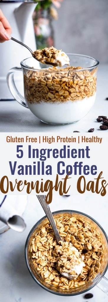 Vanilla Latte Overnight Oats - These gluten free overnight oats with Greek yogurt are a simple, 5 ingredient and protein packed way to start your day! Make them ahead for easy mornings!   #Foodfaithfitness   #glutenfree #healthy #breakfast #Greekyogurt #overnightoats