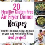 20 Gluten Free Healthy Air Fryer Recipes