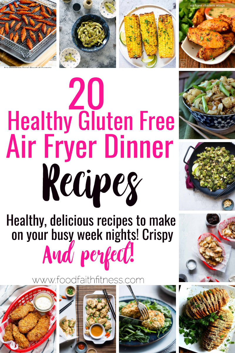 20 Gluten Free Healthy Air Fryer Recipes -All 20 of these Gluten Free Healthy Air Fryer Recipes are easy to make and good for you! Even picky eaters will love these recipes! | #Foodfaithfitness | #Glutenfree #Healthy #AirFryer #Dinner #Kidfriendly