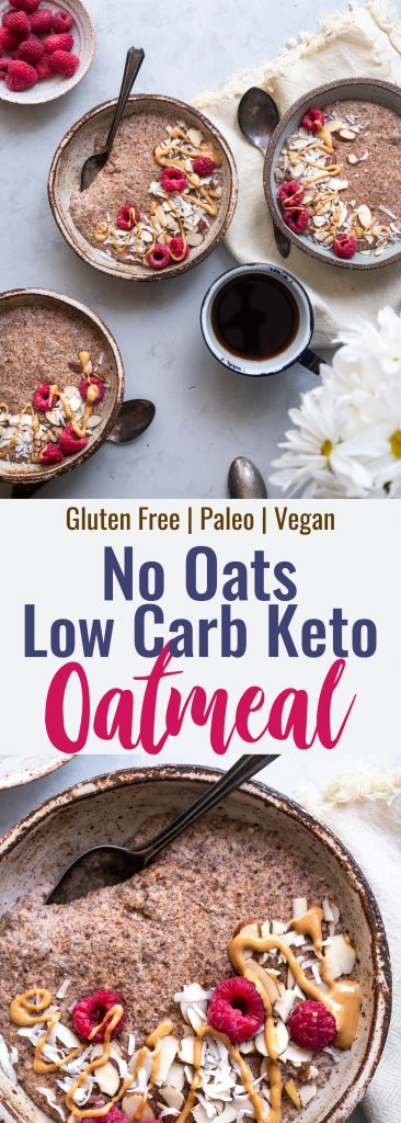 Low Carb Keto Oatmeal - This easy paleo and vegan friendly no oats oatmeal is gluten, grain, dairy and sugar free and tastes like cozy oatmeal without the oats! You won't believe it until you try it! | #Foodfaithfitness | #Glutenfree #Keto #Lowcarb #Sugarfree #Paleo
