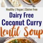 curry lentil soup collage photo