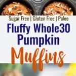 whole30 pumpkin muffin collage photo