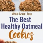 Healthy Oatmeal Cookies collage photo
