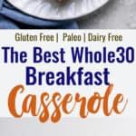 Whole30 Breakfast Casserole collage photo