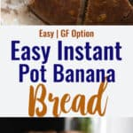 Instant Pot Banana Bread collage photo