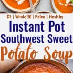 Instant Pot Southwestern Sweet Potato Soup collage photo