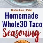 Whole30 Taco Seasoning collage photo