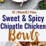 Chipotle Chicken Bowls with Pineapple Salsa collage photo