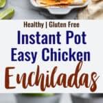 Instant Pot Chicken Enchilada collage photo