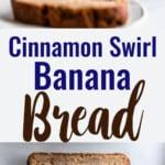 Cinnamon Banana Bread collage photo