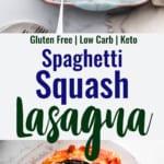 Spaghetti Squash Lasagna collage photo