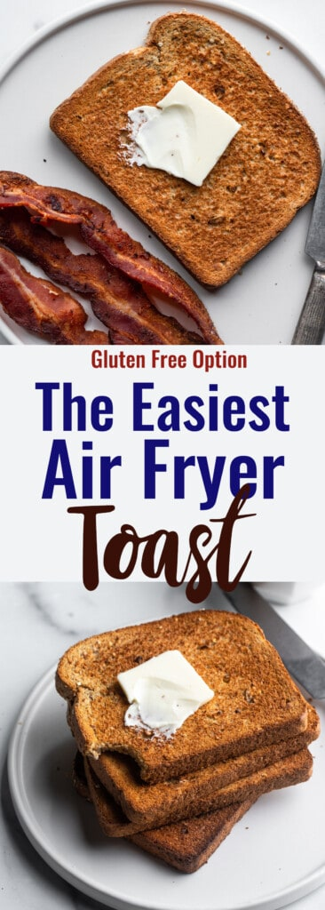 Air Fryer Toast collage photo