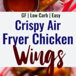 Air Fryer Chicken Wings collage photo
